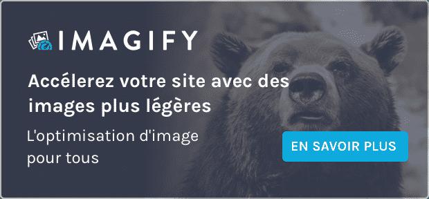 Imagify : Accélérez votre site avec des images plus légères
